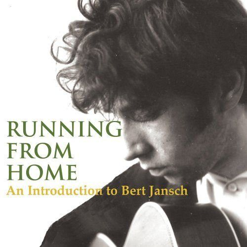 <em>Running From Home: An Introduction To Bert Jansch</em> front cover