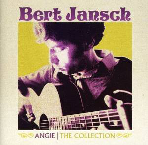 Bert Jansch | Records | Angie: The Collection cover