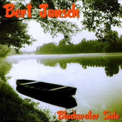 Bert Jansch | Records | Blackwater Side cover