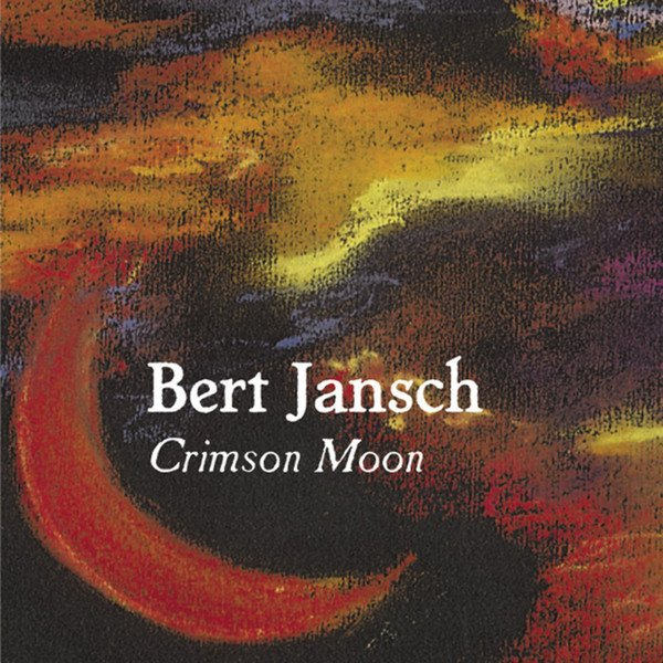 Bert Jansch | Records | Crimson Moon cover