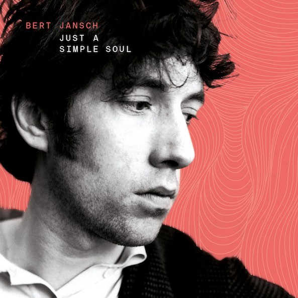 Bert Jansch | Records | Just A Simple Soul cover