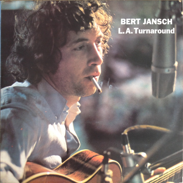 Bert Jansch | Records | L.A. Turnaround cover