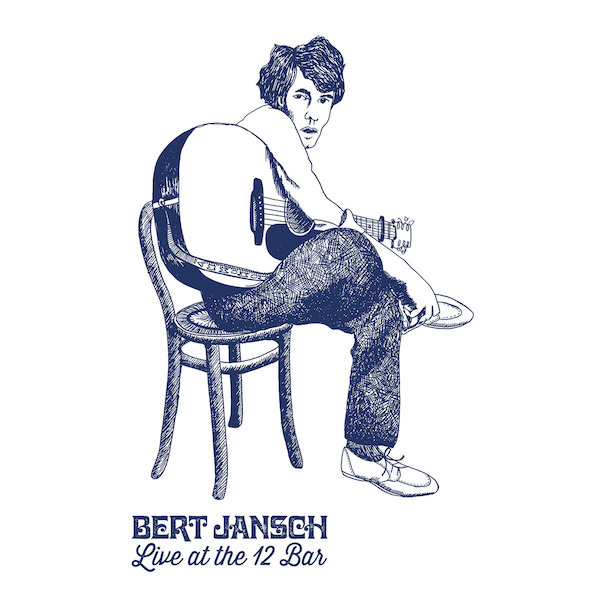 Bert Jansch | Records | Live At The 12 Bar cover