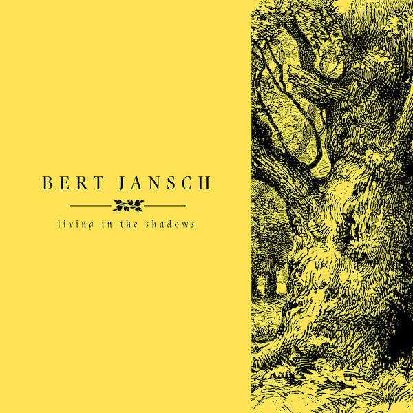 Bert Jansch | Records | Living In The Shadows: Part One cover