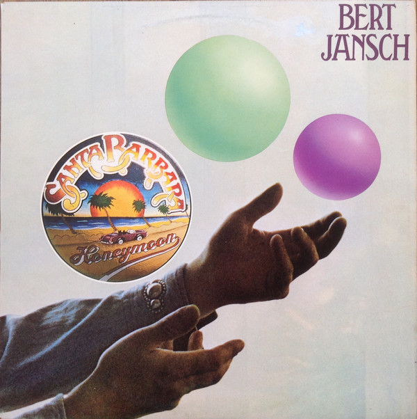 Bert Jansch | Records | Santa Barbara Honeymoon cover