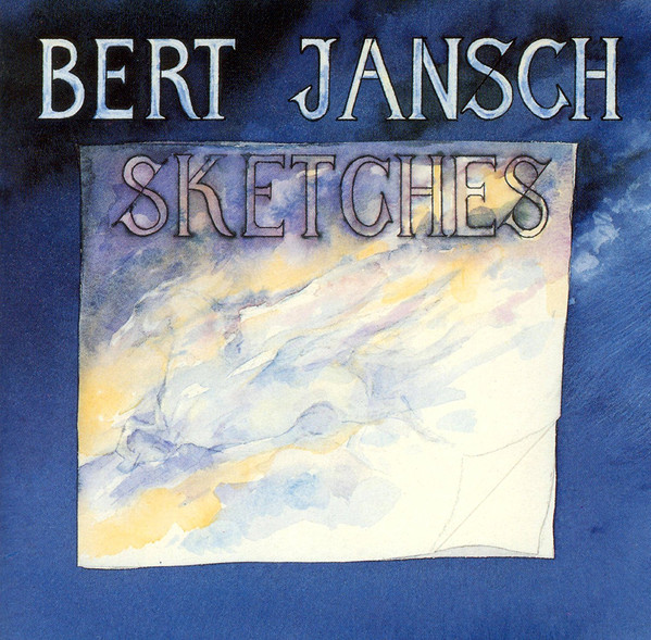 Bert Jansch | Records | Sketches cover