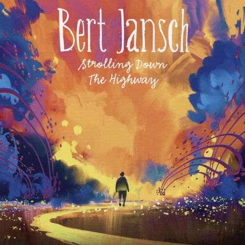 Bert Jansch | Records | Strolling Down The Highway cover