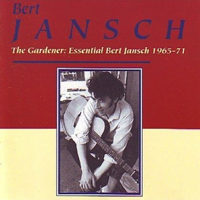 Bert Jansch | Records | The Gardener cover