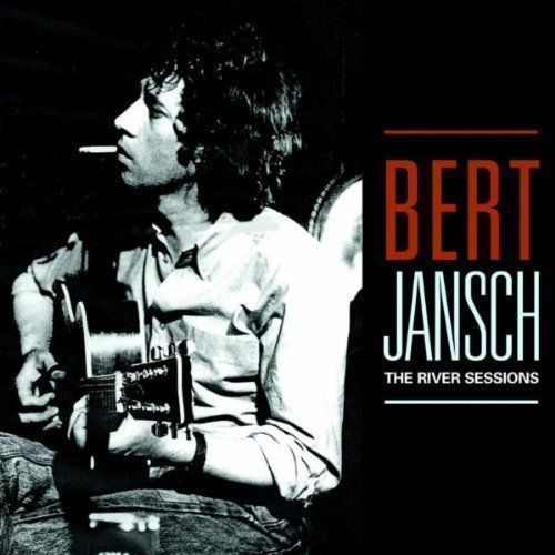 Bert Jansch | Records | The River Sessions cover