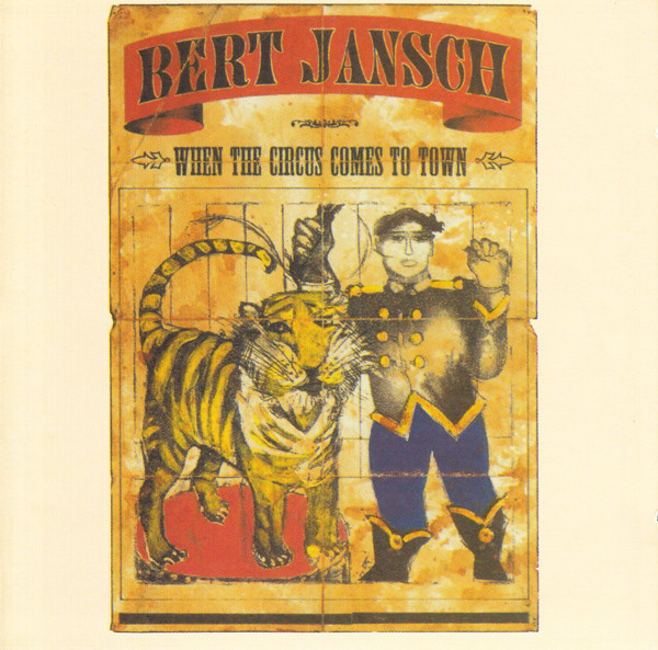 Bert Jansch | Records | When The Circus Comes To Town cover